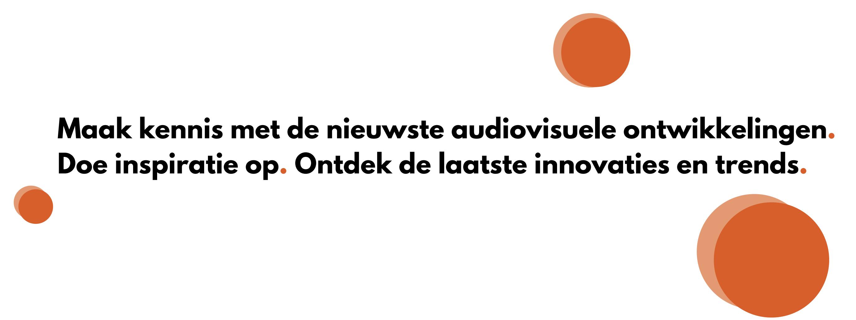 Audiovisueel blog over trends en ontwikkelingen op audiovisueel gebied